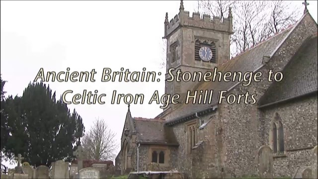 Ancient History Ancient Britain: Stonehenge to Celtic Iron Age Hill Forts