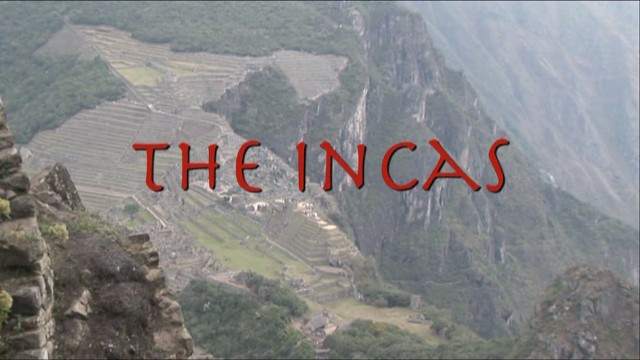 Ancient History: The Incas