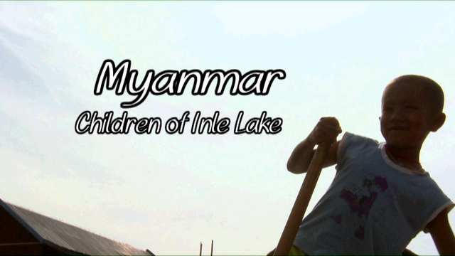 Myanmar:  Children of the Inle Lake