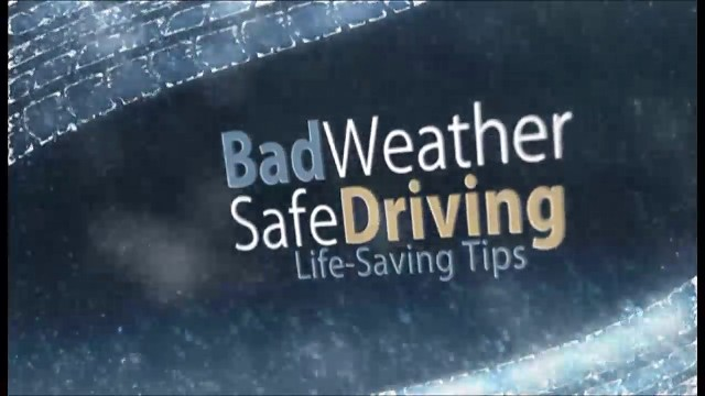 Bad Weather, Safe Driving: Lifesaving Tips