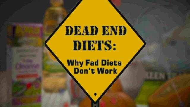 Dead End Diets: Why Fad Diets Don
