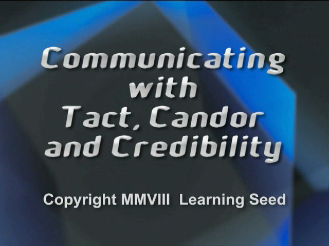 Communicating with Tact, Candor, and Credibility