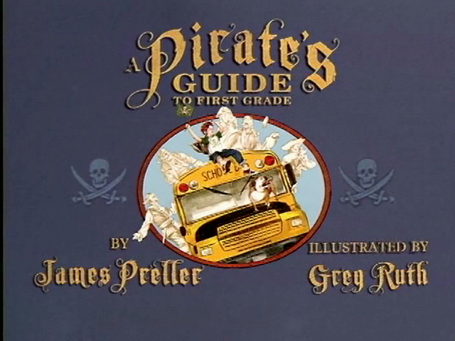 A Pirates Guide to First Grade