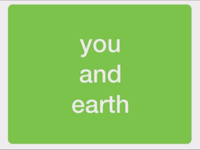 Earth and You